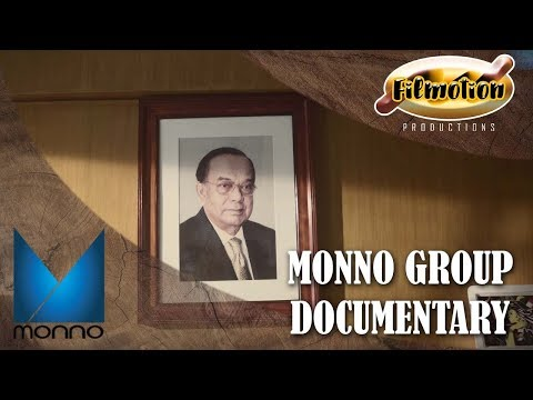Monno Group of Industries Documentary