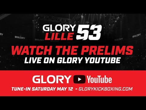 GLORY 53 Lille: Preliminary Card