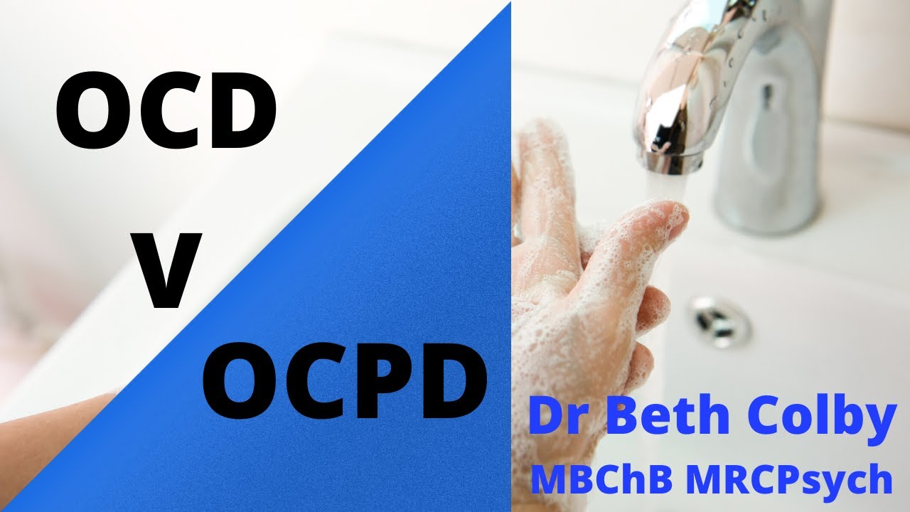 Obsessive Compulsive Disorder and Obsessive Compulsive Personality Disorder - the Differences