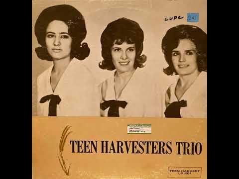 Teen Harvest Trio (Bakersfield, CA)