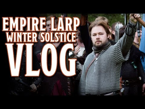EMPIRE LARP VLOG - Winter Solstice 2019