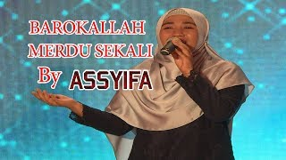 DAHSYAT !! LAGU BARAKALLAH - GROUP SHOLAWAT ASSYIFA