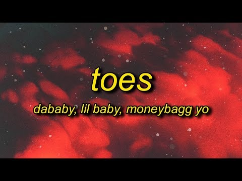 DaBaby – TOES (Lyrics) ft. Lil Baby, Moneybagg Yo | my heart so cold i think i'm done with ice