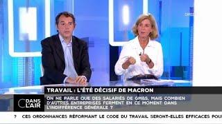 Loi travail : l'été décisif de Macron - Les questions SMS #cdanslair 31.07.2017