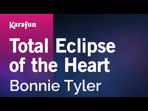 Karaoke Total Eclipse Of The Heart - Bonnie Tyler *