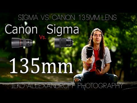 Best lenses for Portraiture: Sigma 135mm F/1.8 Art vs. Canon 135mm F/2 L / My thoughts & Photos