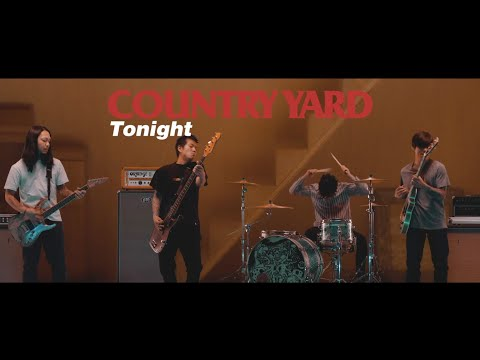 COUNTRY YARD - Tonight(OFFICIAL VIDEO)