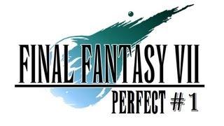 Final Fantasy VII Perfect Walkthrough Part 1