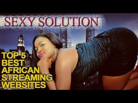 Top 5 Best African Streaming Websites