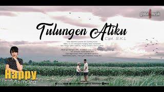 Gambar cover Happy Asmara - Tulungen Atiku (Official Music Video)
