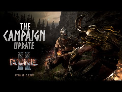 RUNE II: The Campaign Update Official Trailer