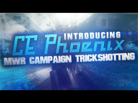 Introducing CE Phoenix by MaxVFX (MWR Campaign Trickshotting)