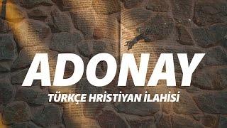 adonay trke hristiyan ilahisi