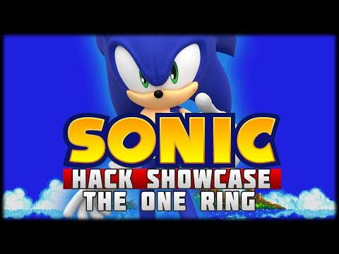 The Sonic Hack Showcase - Sonic The One Ring