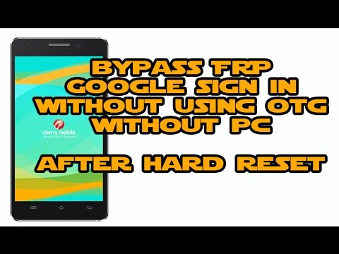 Bypass Google Account FRP Cherry Mobile Android 2017