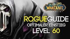 WoW Classic Rogue Guide Der Level 60 Schurke! (Skills, Stats, Skillung, Rotation etc.)