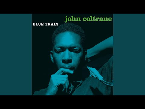 Blue Train (Remastered 2003)