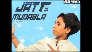 JATT DA MUQABALA Video Song | #Sidhu Moosewala | Snappy | New Songs 2018 - By MonTy