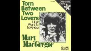 Mary MacGregor - Torn Between Two Lovers (1976)