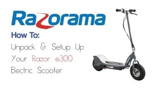 How To: Unpack a Razor E300 Scooter