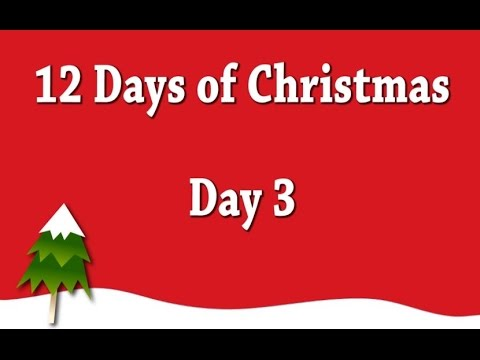 12 Days of Christmas - Day 3 (DITL)