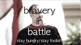 Bravery in Battle - Stay Hungry Stay Foolish - Our music and video tribute to Steve Jobs