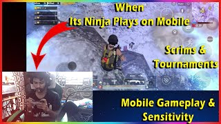 How Its Ninja Plays Pubg on Mobile | Mobile Gameplay and Sensitivity