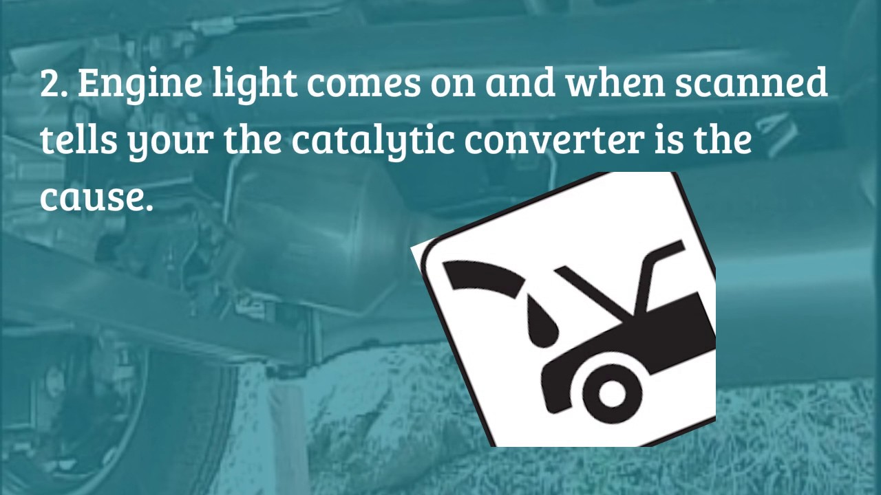 signs of a bad catalytic converter