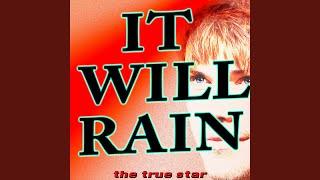 It Will Rain (Karaoke Version)