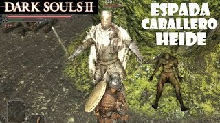 Dark Souls 2 guia: MEJOR ARMA INICIAL del juego (guerrero) - Espada de caballero de Heide || Ep.4