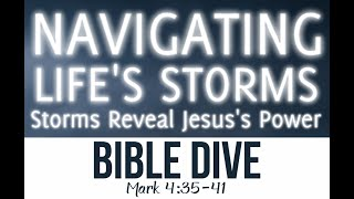 Brief Bible Dives: Mark 4:35-41