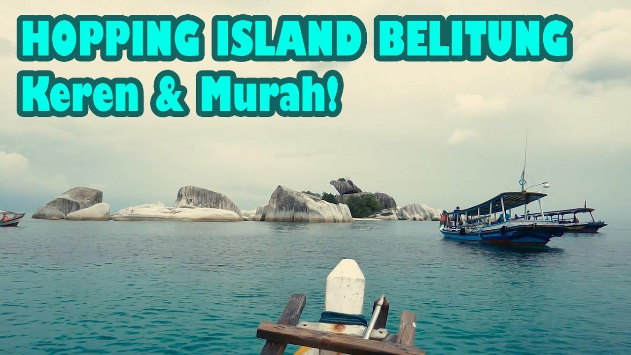Indahnya hopping island di Belitung sampai pulau Lengkuas ...