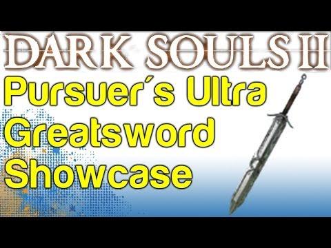 Pursuer's Ultra Greatsword Showcase - Boss Soul Weapon Guide - Dark Souls 2   WikiGameGuides
