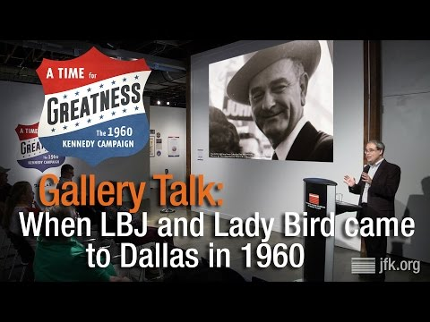 Gallery Talk: When LBJ and Lady Bird came to Dallas in 1960
