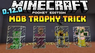 Mob Trophy Trick in 0.12.0!!! - AWESOME MCPE TRICK!!! - Minecraft PE (Pocket Edition)