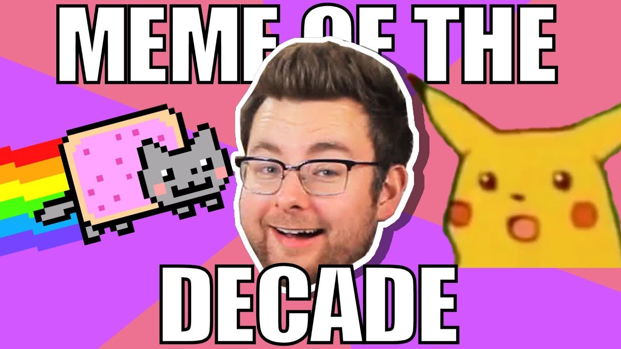 The Best And Worst Memes Of The Decade Content Youtube