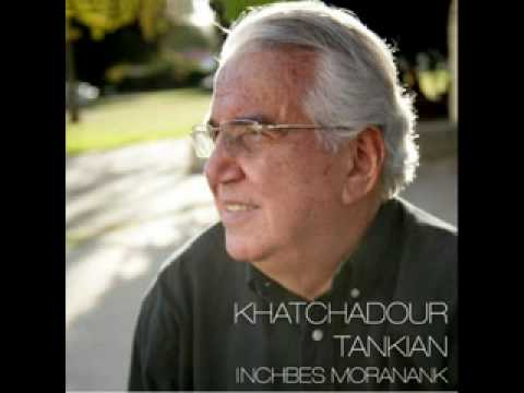 Khatchadour Tankian - Yare martu yara guda