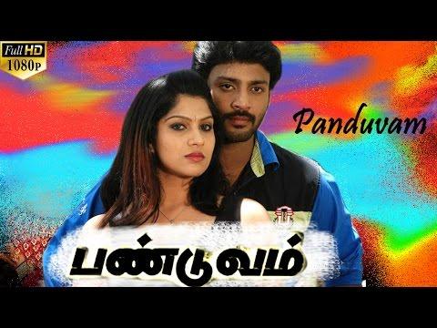 latest Tamil Full Movie 2015 - PANDUVAM |...