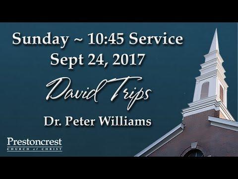 "Guest Speaker, Dr. Peter Williams - ""David Trips"""