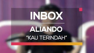 Video Aliando - Kau Terindah (Live on Inbox) download MP3, 3GP, MP4, WEBM, AVI, FLV April 2018