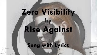 [HD] [Lyrics] Rise Against - Zero Visibility