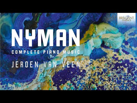 Nyman: Complete Piano Music (Full Album) played by Jeroen van Veen