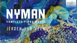 Video Nyman: Complete Piano Music (Full Album) played by Jeroen van Veen download MP3, 3GP, MP4, WEBM, AVI, FLV November 2017