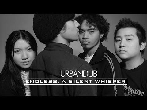 Urbandub - Endless, A Silent Whisper
