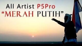Download lagu All Artist P5Pro - Merah Putih