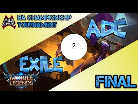 FINAL: Team ADC vs EXILE Game TWO - Mobile Legends NA Championship Tournament 05/01/2017
