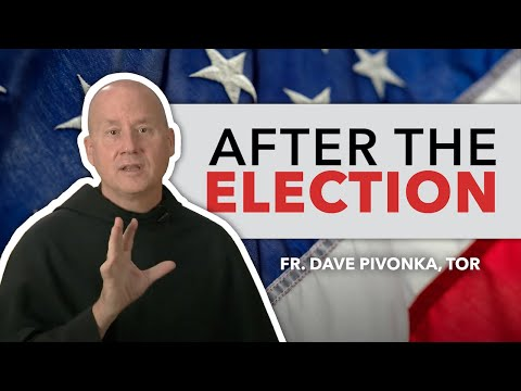 Father Dave on the Wednesday Morning After the Election