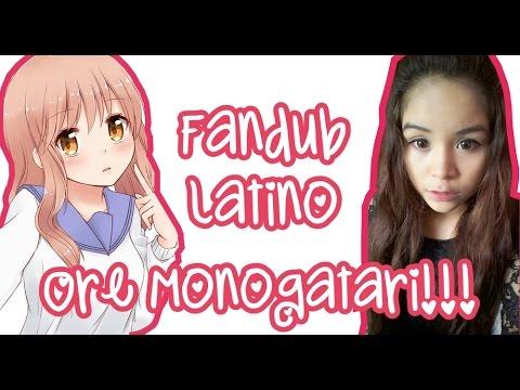 「Ore Monogatari!! OPENING」~Fandub Latino | Miraikei Answer~