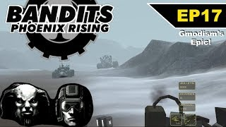 Bandits: Phoenix Rising (2002) Epic Playthrough!!! - EP 17