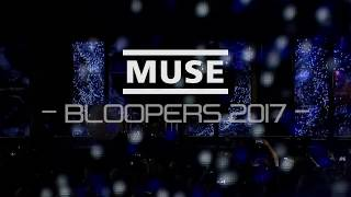 Muse - Bloopers/Funny Moments 2017